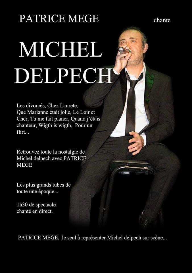 Spectacle de Patrice MEGE sosie de Michel Delpech